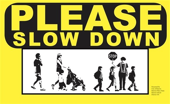 Slow down campaign sign